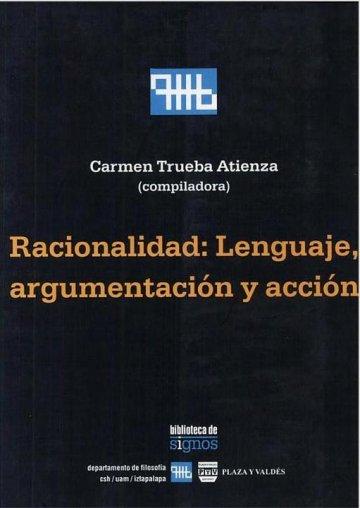 Portada RACIONALIDAD: LENGUAJE, ARGUMENTACIÓN Y ACCIÓN
