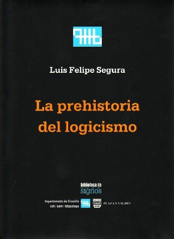 Portada LA PREHISTORIA DEL LOGICISMO