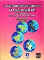 Portada LA INTEGRACIÓN ECONÓMICA Y LA GLOBALIZACIÓN