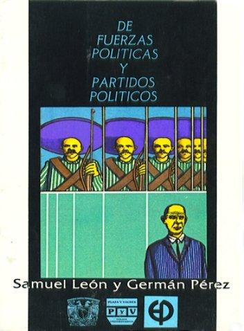 Portada DE FUERZAS POLÍTICAS Y PARTIDOS POLÍTICOS