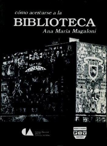 Portada CÓMO ACERCARSE A LA BIBLIOTECA