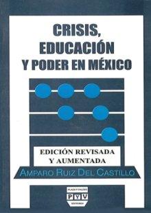 Portada CRISIS, EDUCACIÓN Y PODER EN MÉXICO