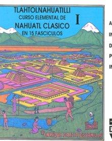 Portada TLAHTOLNAHUATILLI  CURSO ELEMENTAL DE NÁHUATL CLÁSICO V
