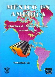 Portada MÉXICO EN AMÉRICA Vol. II