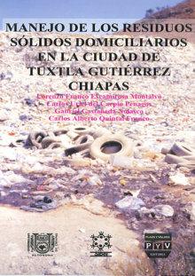 Portada MANEJO DE LOS RESIDUOS SÓLIDOS DOMICILIARIOS EN LA CIUDAD DE TUXTLA GUTIÉRREZ CHIAPAS