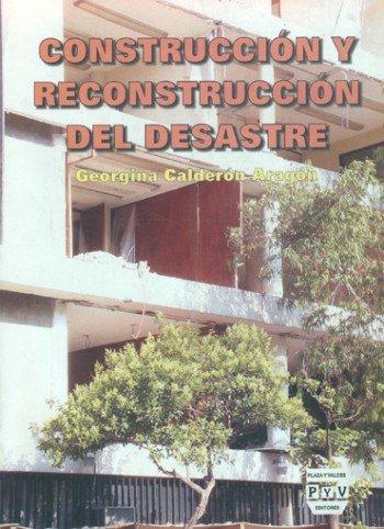 Portada CONSTRUCCIÓN Y RECONSTRUCCIÓN DEL DESASTRE