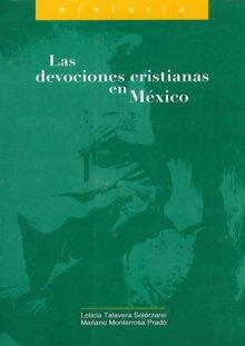 Portada LAS DEVOCIONES CRISTIANAS EN MÉXICO