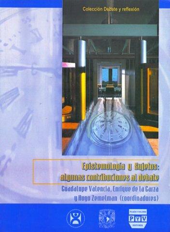 Portada EPISTEMOLOGÍA Y SUJETOS: ALGUNAS CONTRIBUCIONES AL DEBATE