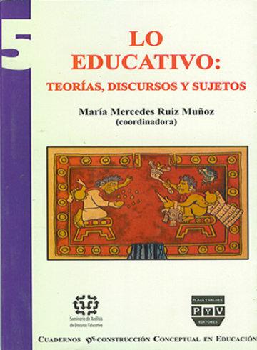 Portada LO EDUCATIVO: Teorías, discursos y sujetos