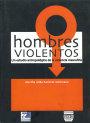 Portada HOMBRES VIOLENTOS