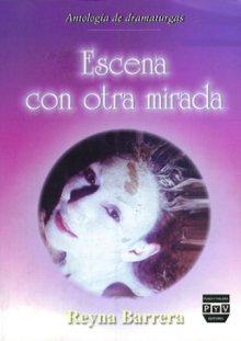 Portada ESCENA CON OTRA MIRADA. Antología de dramaturgas