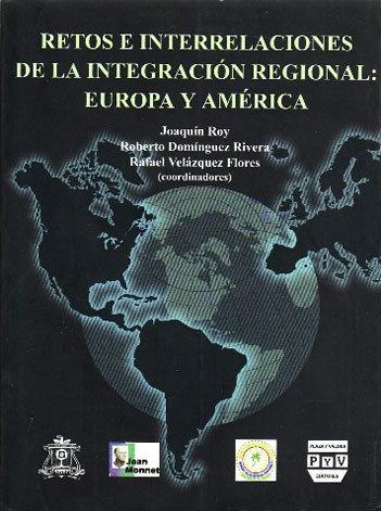Portada RETOS E INTERRELACIONES DE LA INTEGRACIÓN REGIONAL: Europa y América