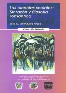 Portada LAS CIENCIAS SOCIALES. Sinrazón y filosofía romántica