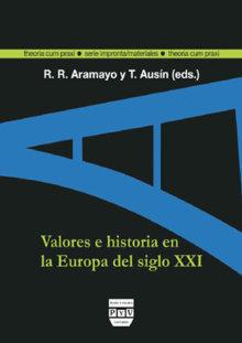 Portada VALORES E HISTORIA EN LA EUROPA DEL SIGLO XXI
