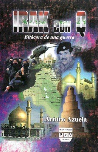 Portada IRAK CON Q.  Bitácora de una guerra