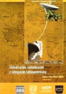Portada GLOBALIZACIÓN, COMUNICACIÓN E INTEGRACIÓN LATINOAMERICANA
