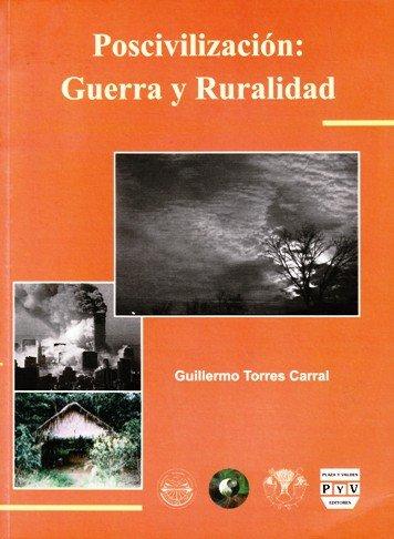 Portada POSCIVILIZACIÓN: GUERRA Y RURALIDAD