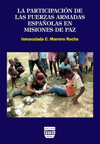 Portada LA PARTICIPACIÓN DE LAS FUERZAS ARMADAS ESPAÑOLAS EN MISIONES DE PAZ