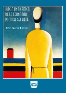 Portada HACIA UNA CRÍTICA DE LA ECONOMÍA POLÍTICA DEL ARTE