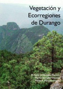 Portada VEGETACIÓN Y ECORREGIONES DE DURANGO