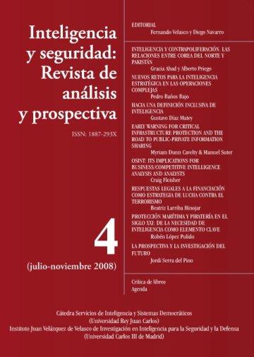 Portada INTELIGENCIA Y SEGURIDAD: REVISTA DE ANÁLISIS Y PROSPECTIVA. Nº 4