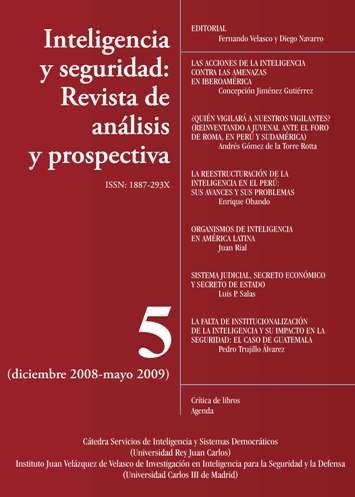 Portada INTELIGENCIA Y SEGURIDAD: REVISTA DE ANÁLISIS Y PROSPECTIVA. Nº 5