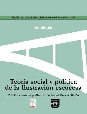 Portada TEORÍA SOCIAL Y POLÍTICA DE LA ILUSTRACIÓN ESCOCESA