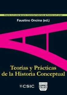Portada TEORÍAS Y PRÁCTICAS DE LA HISTORIA CONCEPTUAL