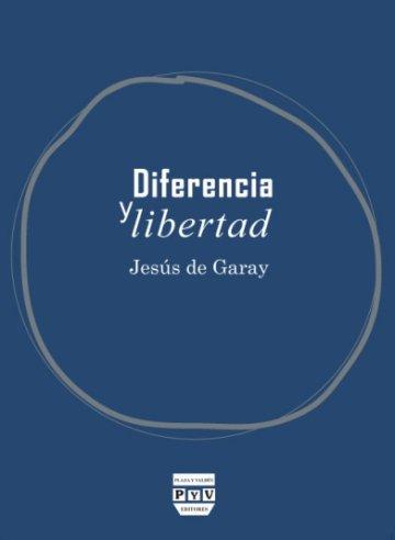 Portada DIFERENCIA Y LIBERTAD