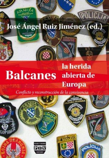 Portada BALCANES, LA HERIDA ABIERTA DE EUROPA