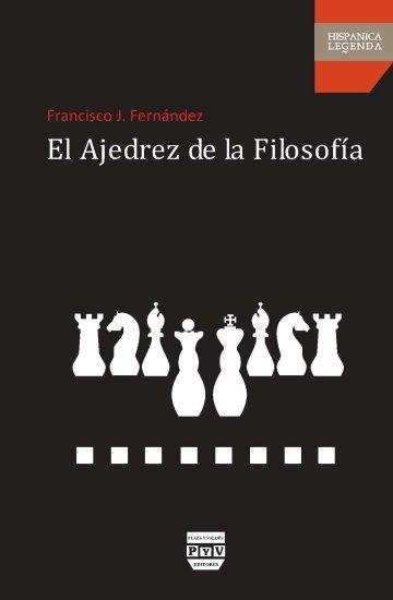 Portada EL AJEDREZ DE LA FILOSOFÍA