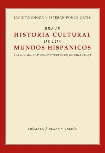 Portada BREVE HISTORIA CULTURAL DE LOS MUNDOS HISPÁNICOS
