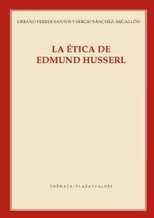 Portada LA ÉTICA DE EDMUND HUSSERL