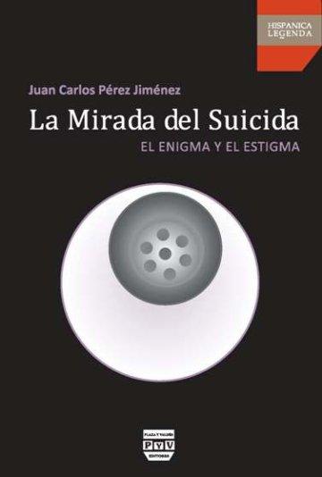Portada LA MIRADA DEL SUICIDA