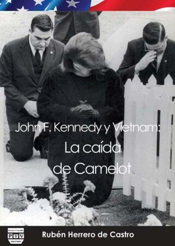 Portada JOHN F. KENNEDY Y VIETNAM