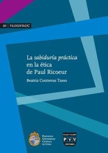 Portada LA SABIDURÍA PRÁCTICA EN LA ÉTICA DE PAUL RICOEUR