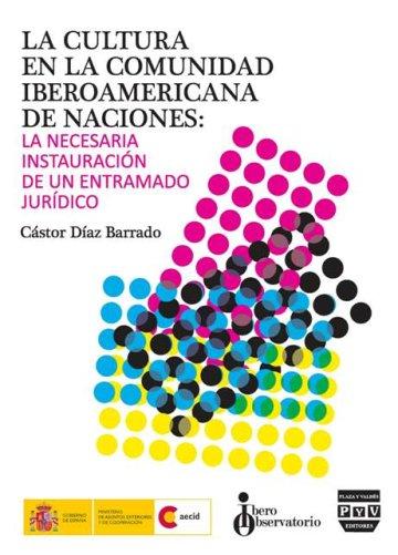 Portada LA CULTURA EN LA COMUNIDAD IBEROAMERICANA  DE NACIONES
