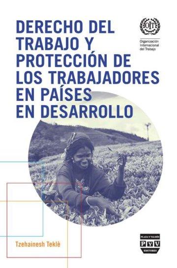 Portada DERECHO DEL TRABAJO Y PROTECCIÓN DE LOS TRABAJADORES EN PAÍSES EN DESARROLLO