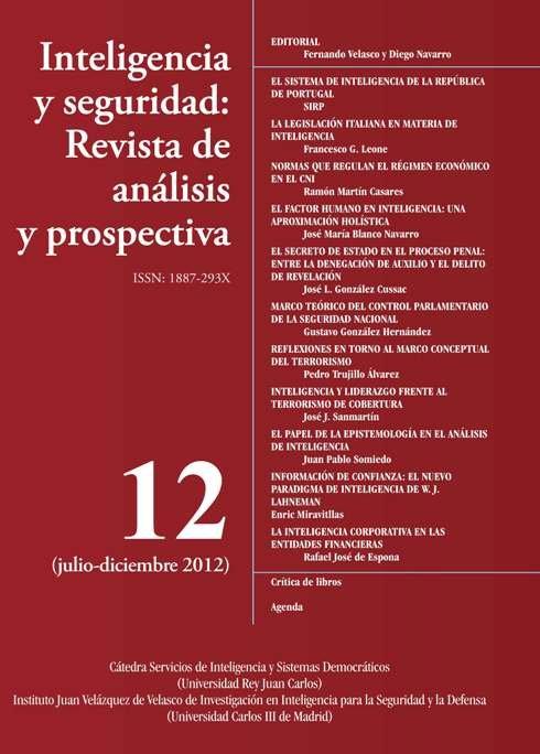 INTELIGENCIA Y SEGURIDAD: REVISTA DE ANÁLISIS Y PROSPECTIVA. Nº 12 ...