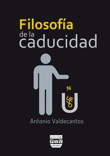Portada FILOSOFÍA DE LA CADUCIDAD