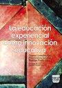 Portada LA EDUCACIÓN EXPERIENCIAL COMO INNOVACIÓN EDUCATIVA