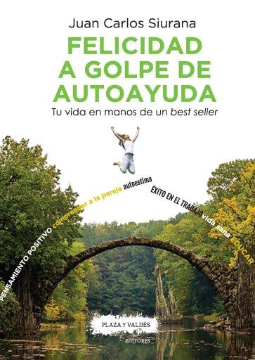 Portada FELICIDAD A GOLPE DE AUTOAYUDA