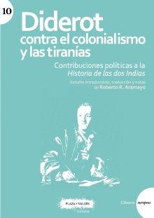 Portada DIDEROT CONTRA EL COLONIALISMO Y LAS TIRANÍAS