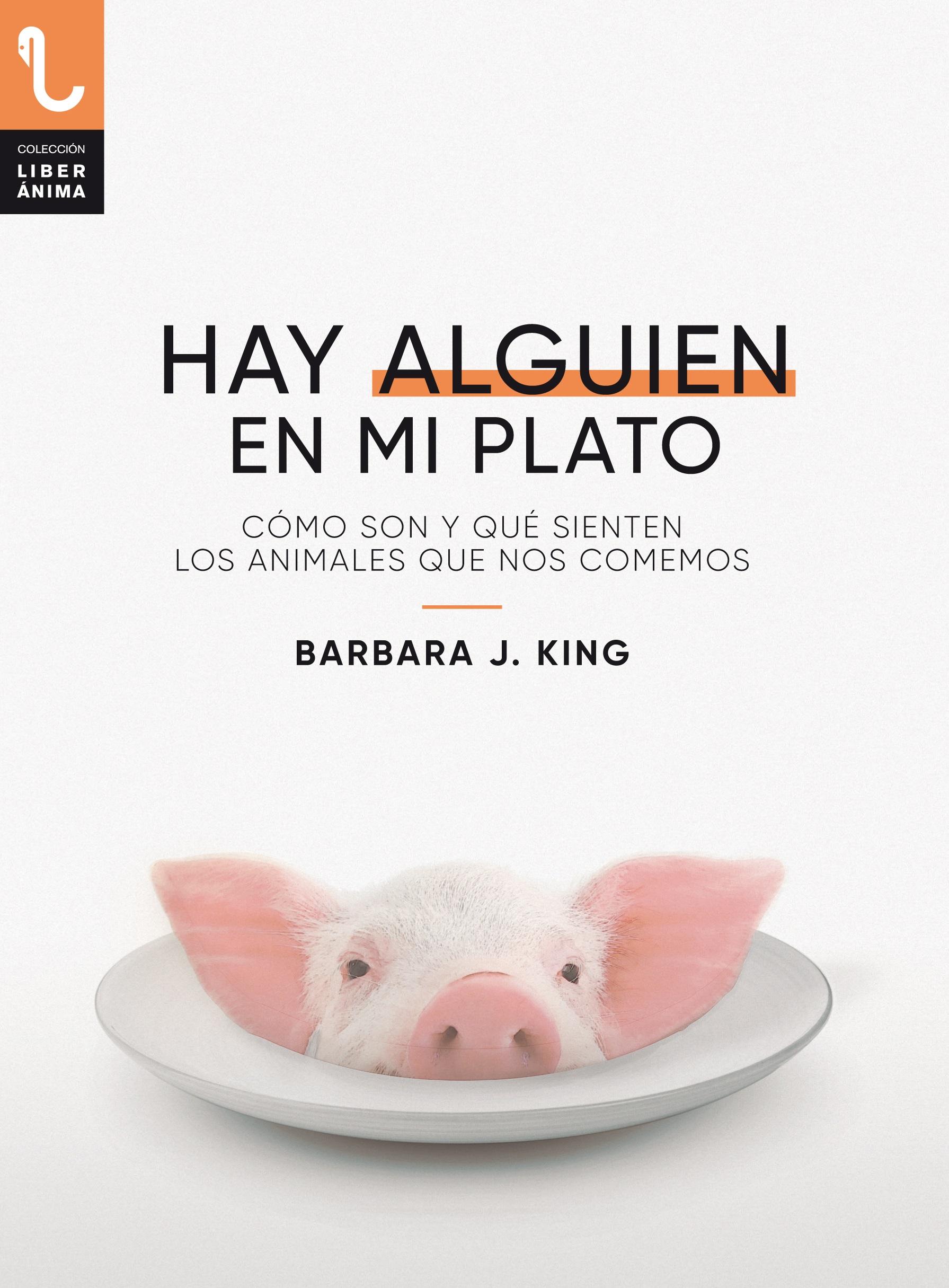 HAY ALGUIEN EN MI PLATO de Barbara J. King
